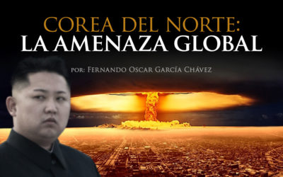 Corea del Norte: La amenaza global